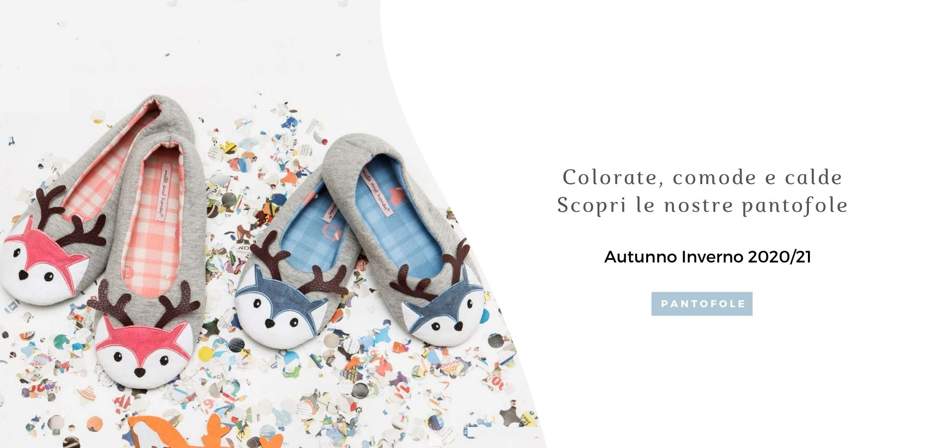 Pantofole Autunno Inverno 2020/21 Milk and Honey